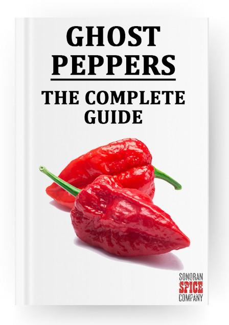 Ghost Peppers- The Complete Guide